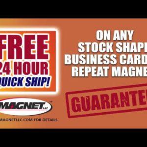 24 HR RUSH Magnets!
