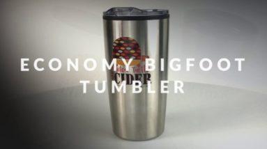 Product Highlight: Economy Bigfoot Tumbler!