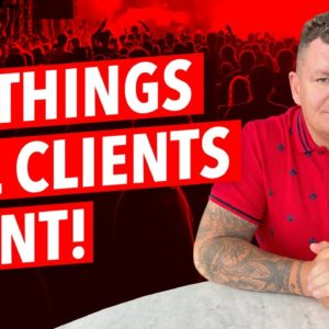 10 Things ALL Web Design Clients Want!