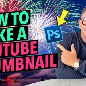 How to Make a YouTube Thumbnail!