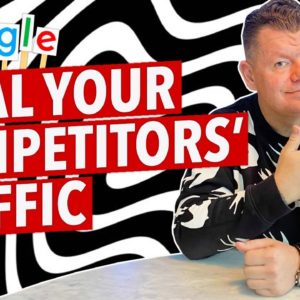 How to Steal your Competitors' Traffic & Uncover their SEO Strategy
