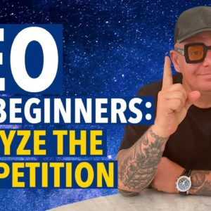 SEO for Beginners Step #1: Analyze Competition