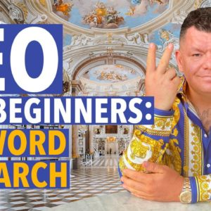 SEO for Beginners Step #2: Keyword Research