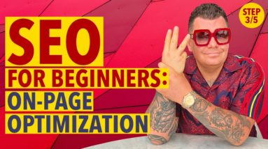 SEO for Beginners Step #3: On-Page Optimization