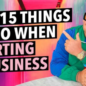 Top 15 Things to do when Starting a Business