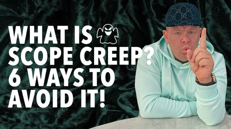 What is Scope Creep? 6 Steps to Help Avoid It!